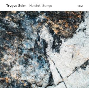 Cover_Trygve_Seim_Helsinki_Songs_ECM_2018